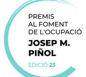 Oberta la convocatòria de la 23ª ed. dels Premis Piñol al Foment de l'Ocupació